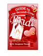 Guide to the Second-Time Bride by Dr. Georgianne Thomas