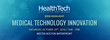 Industry Leading Speakers and Agenda Announced for 3rd Annual HealthTech Venture Network Conference in Boston on Saturday, October 29th.