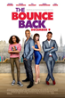 "Shemar Moore, Bill Bellamy and Nadine Velazquez Star in Romantic Comedy ""The Bounce Back"" Set to Release in Theaters Nationwide on December 9"
