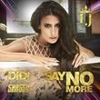 "International Pop Sensation Didi J Releases ""Say No More"" Feat. Shaggy"