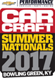 Car Craft Summer Nationals Relocates to Bowling Green, Kentucky for America's Premier Gathering of Performance Vehicles