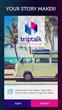 "New Version of ""TripTalk – Story Maker"" Makes an Already Delightful Scrapbook & Storytelling App Even Better"
