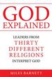 Author Miles Barnett Releases 'GOD EXPLAINED'