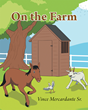 "Vince Mercardante Sr.'s new book ""On the Farm"" is an adorable work of children's Christian fiction."