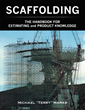 """Michael """"Terry"""" Marks's New Book """"Scaffolding - The Handbook For Estimating And Product Knowledge"""" Is A Comprehensive Guide To The Applications Of Scaffolding."""