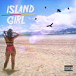 "Texas Recording Artist King Tonyo Releases New Single ""Island Girl"""