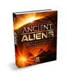 Ancient Aliens®: The Official Companion Book by The Producers of HISTORY®'s Ancient Aliens
