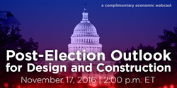 ConstructConnect's FREE Economic Webcast: Post-Election Outlook for 2017 Design and Construction