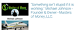Masters of Money: The revolutionary force in making and saving money strategies!