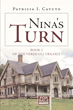 "Patricia Catuto's new book ""Nina's Turn"" is a suspenseful, thrilling work that tells a story of fear, mystery and survival."