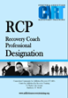 The Center for Addiction Recovery Training (CART) develops Recovery Coach Professional Designation