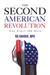 "Author Ric Davidge's New Book ""The Second American Revolution - First 100 days"" Is a Call-to-Action for American Citizens to Right the U.S. Political System"