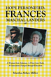 In Time for World Kindness Week, New Book Honors Frances Maschal Landers' Founder of Haiti Education Foundation