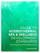 Global Wellness Institute Publishes 2nd Edition of Popular Guide for Hydrothermal Spa Building Standards