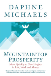 Mountaintop Prosperity by Daphne Michaels