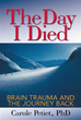 Carole Petiet, PhD, Shares Story of Healing in 'The Day I Died'