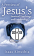 Author gives 'A Preview of Jesus's Seminal Teachings and Leadership'