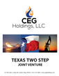 CEG Holdings, LLC. - Producing America's Energy Future - Texas Two Step Development Project - Call 1-800-830-3029 for additional details.