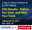 ComplianceOnline Announces Seminar on FDA Recalls to be held in CA