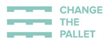 Change The Pallet Announces First Company to be 100% Committed to Corrugated Pallets