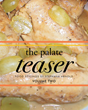 "Stephana Arnold's New Book ""The Palate Teaser- Food Stylings by Stephana Arnold- Volume Two"" Is a Family-Oriented Cookbook Full of Tasty Delights"