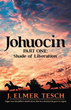J. Elmer Tesch storms literary world with 'Johuocin'