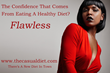 The Casual Diet Launches National Healthy Living Is Flawless Campaign, Encourages Dieters To Abandon Focus On Reaching A Goal Weight
