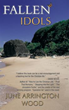 June Arrington Wood Releases 'Fallen Idols'