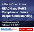 ComplianceOnline Announces Seminar on REACH and RoHS Compliance