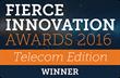 FierceMarkets Announces Winners of Fierce Innovation Awards: Telecom Edition