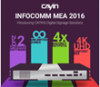 Join CAYIN at InfoComm MEA 2016 to Discover the Next-Gen Digital Signage