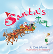 "Santa Needs Help in the Captivating New Children's Book, ""Santa's Team"""