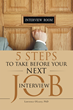 "Expert Provides ""5 Steps to Take Before Your Next Job Interview"" in New Book"