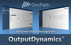 DocPath OutputDynamics Document Output Managemet