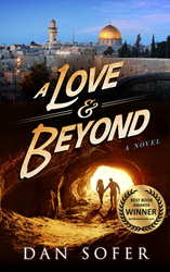 Cover of A Love and Beyond, award-winning Jewish mystery book by Dan Sofer