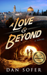 Cover of A Love and Beyond, award-winning novel by Dan Sofer