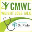 CMWL Weight Loss Talk with Dr. Pinto