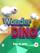 "Fun, New No-Cost iOS Game ""Wonder DINO"" Features Impressive 3D Graphics & Challenging Gameplay"