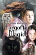Author Sandra Rose Releases 'Forgotten Magic'