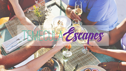 Temecula Escapes