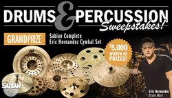 Enter to Win the Drum and Percussion Sweepstakes - Sabian Complete Eric Hernandez Cymbal Set!