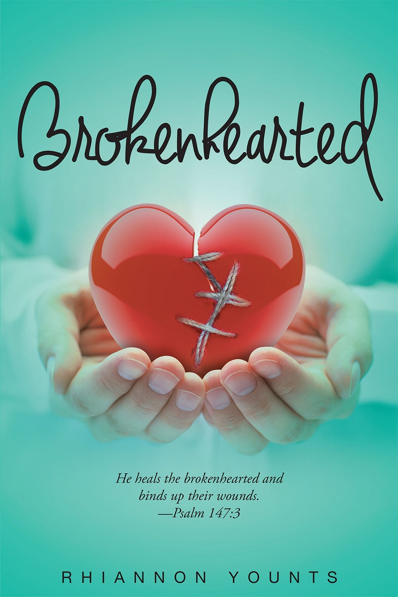 "Rhiannon Younts's Newly Released ""Brokenhearted"" is a Powerful and"