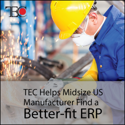 TEC Selection Services Helps Midsize US Manufacturer Find a Better-fit ERP Replacement, and Negotiates Significant Savings on the New System