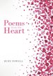 "Ruby Powell's New Book ""Poems from the Heart"" is an Emotionally Crafted and Rhythmically Illustrated Journey into the Art of Poetry"