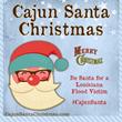 Cajun Santa Christmas Campaign - www.cajunsantachristmas.com