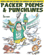 Packer Poems & Punchlines