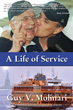"Guy V. Molinari's New Book ""A Life of Service"" is the Autobiography of a Man Whose Name has Become Synonymous with Staten Island"