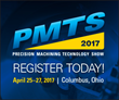 Registration Opens for PMTS 2017 – The Precision Machining Technology Show