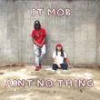 "Delaware Artists iT MoB Share New Single ""Ain't No Thing"""