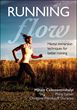 Why Serious Runners Should Be Familiar with the Nine Components of Flow